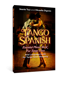 Cover for Tango Spanish Essential Phrase Book for Tango Class