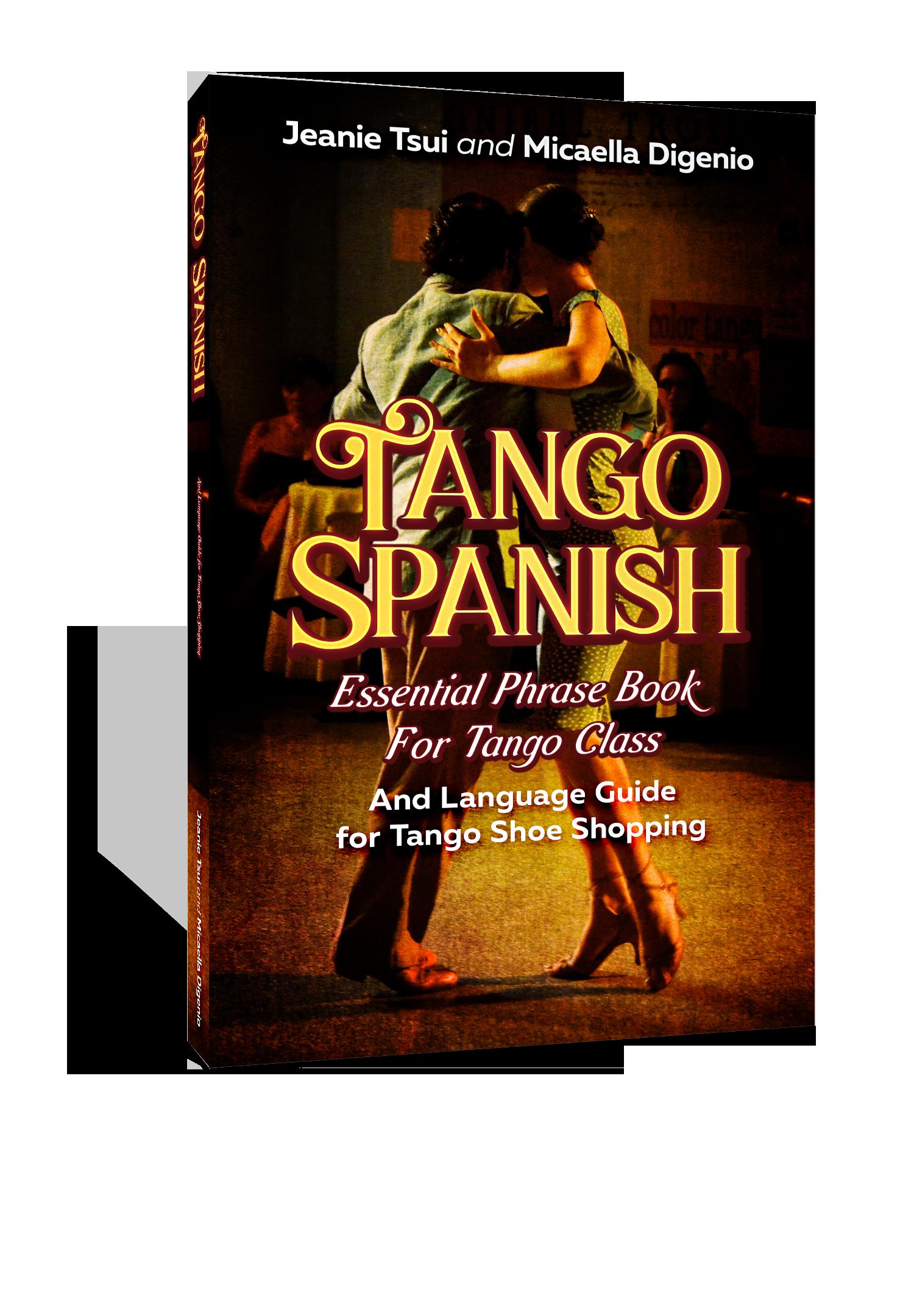 Tango Spanish Essential Phrase Book for Tango Class
